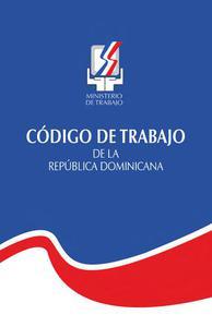 Codigo de trabajo dominicano carlos felipe law firm for Oficina de empleo por codigo postal