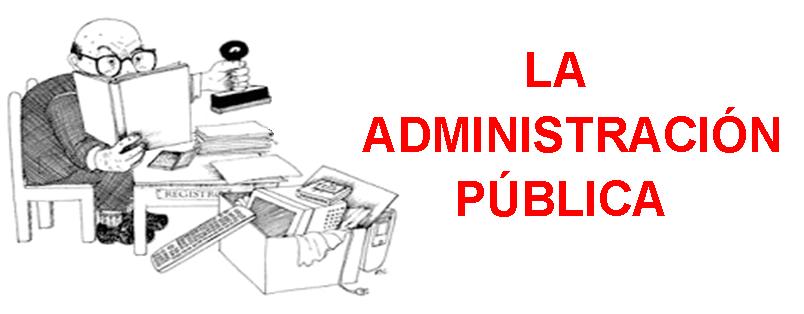 La administraci n p blica carlos felipe law firm for Que es una oficina publica